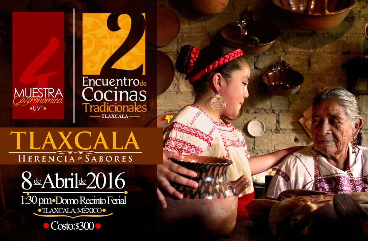 2do. Encuentro de Cocinas Tradicionales Tlaxcaltecas